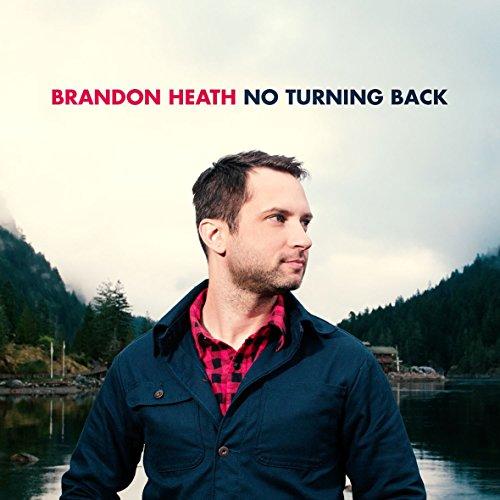 Brandon Heath-No Turning Back-CD-FLAC-2015-DeVOiD Download