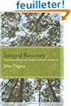 Integral Recovery: A Revolutionary Ap...