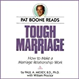 Tough Marriage: How To Make a Marriage Relationship Work