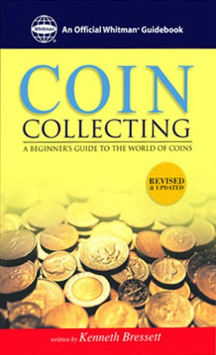 Image for Coin Collecting : A Beginners Guide to the World of Coins