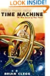 Build Your Own Time Machine: The Real...