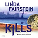 The Kills (       UNABRIDGED) by Linda Fairstein Narrated by Barbara Rosenblat