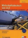 img - for Wirtschaftsdeutsch Von A-Z: Lehr- Und Arbeitsbuch (German Edition) by Anneliese Fearns, Eric Leimbacher Rosemarie Buhlmann (1996-01-25) book / textbook / text book