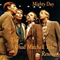 Mighty Day - The Chad Mitchell Trio Reunion