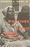 img - for Workings of the Spirit: The Poetics of Afro-American Women's Writing (Black Literature and Culture) book / textbook / text book