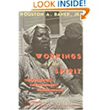 Workings of the Spirit: The Poetics of Afro-American Women's Writing (Black Literature and Culture)