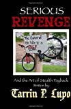 img - for Serious Revenge: And the Art of Stealth Payback book / textbook / text book