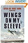 Wings on My Sleeve: The World's Great...