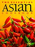 The Essential Asian Cookbook (1551107937) by Whitecap Books
