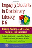 img - for Engaging Students in Disciplinary Literacy, K-6: Reading, Writing, and Teaching Tools for the Classroom (Common Core State Standards for Literacy Series) book / textbook / text book