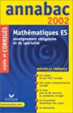 echange, troc Merckhoffer-R - Annabac 2002 mathematiques es, corriges