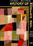 History of Modern Art: Painting, Sculpture, Architecture & Photography (0810934396) by H. H. Arnason