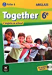 Anglais 6e Together - Livre de l'�l�v...