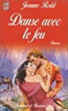 img - for Danse avec le feu book / textbook / text book