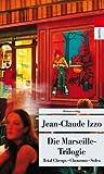 Die Marseille-Trilogie: Total Cheops, Chourmo, Solea