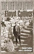 The Life and Death of Floyd Collins