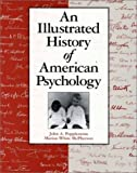 img - for An An Illustrated History of American Psychology 2nd edition by John A. Popplestone, Marion White McPherson (1998) Paperback book / textbook / text book