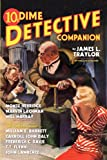 Dime Detective Companion (145382426X) by Traylor, James L.