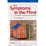 Sims' Symptoms in the Mind: An Introduction to Descriptive Psychopathology, 4e (Made Memorable)by Femi Oyebode MBBS  MD ...