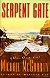 SERPENT GATE (Kevin Kerney Novels) (0684850761) by McGarrity, Michael