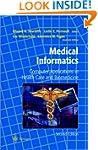 Medical Informatics: Computer Applica...
