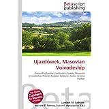 Ujazdówek, Masovian Voivodeship: Gmina Ciechanów, Ciechanów County, Masovian Voivodeship, Poland, Bozydar-Kaleczyn...
