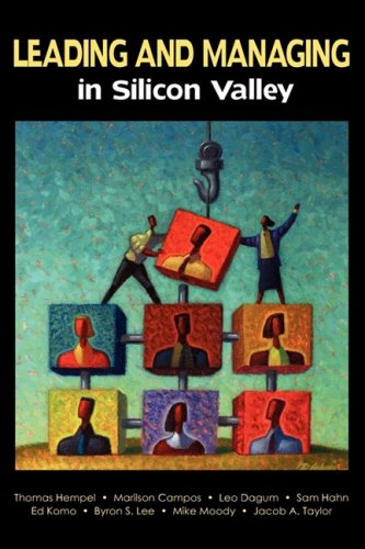 Leading and Managing in Silicon Valley : Successful