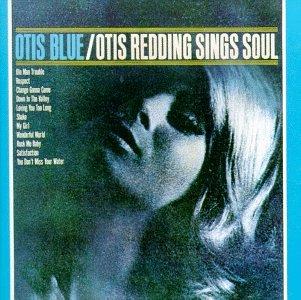Otis Redding - Otis Blue/Otis Redding Sings Soul - Zortam Music