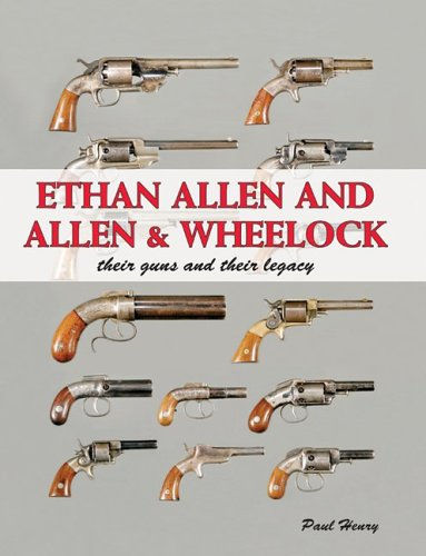 ethan-allen-and-allen-wheelock-their-guns-and-their-legacy
