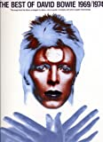 The Best of David Bowie 1969/1974 (0711972532) by Hal Leonard Publishing Corporation
