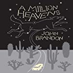 A Million Heavens | John Brandon