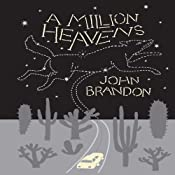 A Million Heavens | [John Brandon]