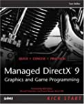 Managed DirectX 9 Kick Start: Graphic...