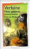 echange, troc Paul Verlaine - Fêtes galantes et Autres poèmes - Ecrits sur Rimbaud