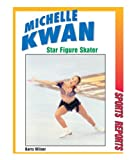 img - for Michelle Kwan, Star Figure Skater (Sports Reports) book / textbook / text book
