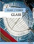 Verre/Glass/Glas