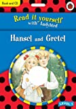 Hensel and Gretel (Read it Yourself - Level 3)