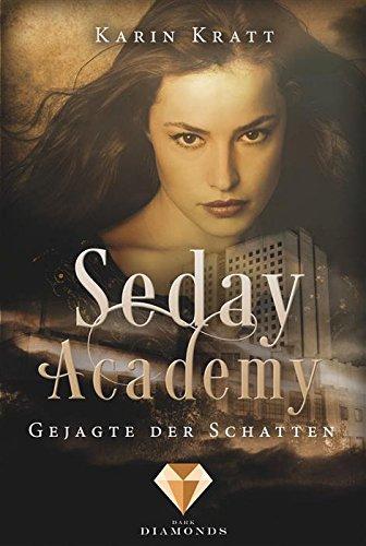 Gejagte der Schatten (Seday Academy 1) Picture