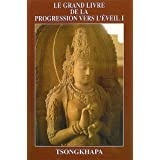 Le Grand livre de la progression vers l'eveil (French Edition)