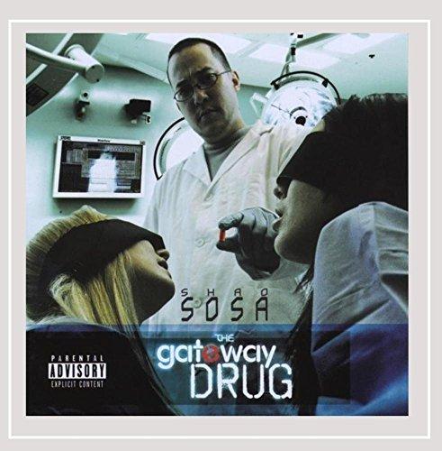 CD : SHAO SOSA - Gateway Drug