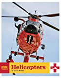 Rescue Vehicles: Helicopters