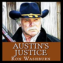 Austin's Justice (       UNABRIDGED) by Ron Washburn Narrated by Bob Rundell