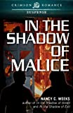 In the Shadow of Malice (Crimson Romance)