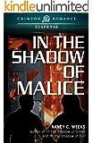 In the Shadow of Malice (Crimson Romance)