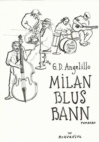 MILAN BLUS BANN 3: romanzo (Italian Edition) PDF