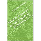 WINGS: A Journey in Faith Sample G - SPIRITUAL EYES ~ Carolyn Molica