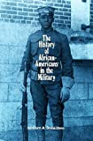 img - for The History of African-Americans in the Military: Double V book / textbook / text book