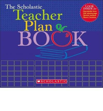 the-scholastic-teacher-plan-book-updated-by-tonya-ward-singer