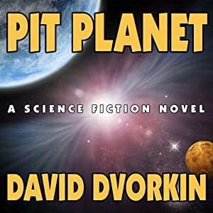 Pit Planet | [David Dvorkin]