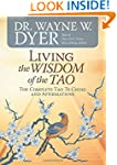 Living the Wisdom of the Tao: The Com...